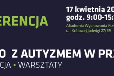 """KONFERENCJA """"DZIECKO Z AUTYZMEM W PRZEDSZKOLU"""""""